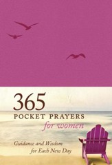 365 Pocket Prayers for Women: Guidance and Wisdom for Each New Day - eBook