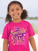 I'm Gonna Sparkle and Shine For Jesus Shirt, Pink, Youth Small
