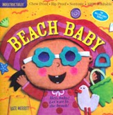 Indestructibles: Beach Baby!