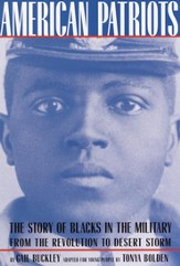 American Patriots: A Young People's Edition: The Story of Blacks in the Military from the Revolution to Desert Storm - eBook