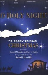 O Holy Night: A Ready to Sing Christmas!