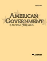 Abeka American Government in Christian Perspective Answer  Key