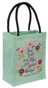 He Fills My Life With Good Things Tote Bag, Green