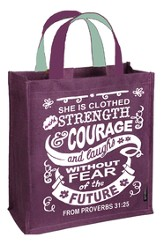 She Is Clothed With Strength and Courage Tote Bag