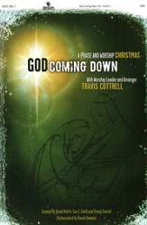 God Coming Down: A Praise & Worship Christmas