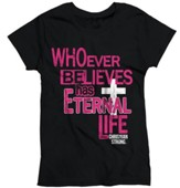 Whoever Believes Has Eternal Life, Ladies Shirt, Black, Medium