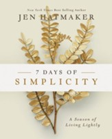 7 Days of Simplicity: A Season of Living Lightly