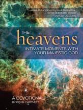 The Heavens: Intimate Moments with Your Majestic God - eBook