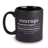 Courage, Be Strong and Courageous Mug