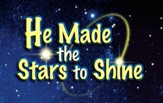 He Made the Stars to Shine Song  Visuals (Middler -  Junior)