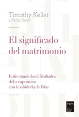 El Significado del Matrimonio  (The Meaning of Marriage)