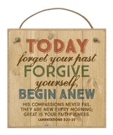 Today Forget Your Past Magnet
