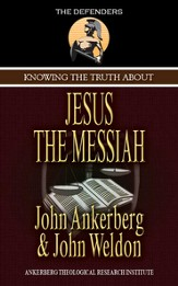 Knowing the Truth About Jesus the Messiah - eBook