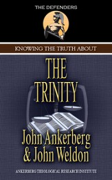 Knowing the Truth About the Trinity - eBook