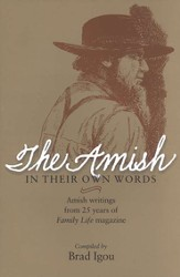 The Amish: In Their Own Words