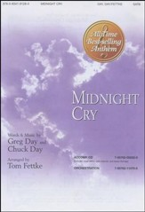 Midnight Cry-Satb, Anthem