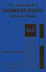 Dr. Beechick's Homeschool Answer  Book