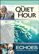 Echoes The Quiet Hour (Devotional Guide), Winter 2017-18