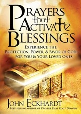Prayers that Activate Blessings: Experience the protection, power & favor of God for you and your loved ones - eBook