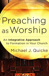 Preaching as Worship: An Integrative Approach to Formation in Your Church - eBook