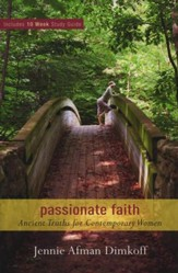 Passionate Faith: Ancient Truths for Contemporary Women - eBook