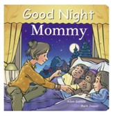 Good Night: Mommy