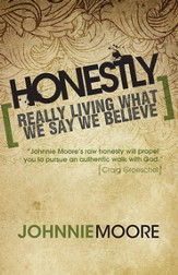 Honestly: Really Living What We Say We Believe - eBook