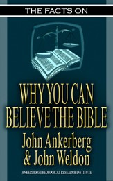 The Facts on Why You Can Believe the Bible - eBook