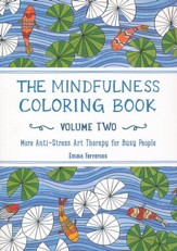 The Mindfulness, Coloring Book for Adults, Volume 2