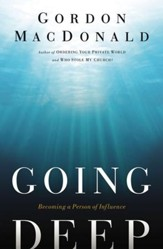 Going Deep: Becoming A Person of Influence - eBook