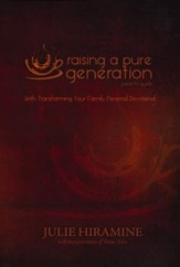 Raising a Pure Generation Parent's Guide