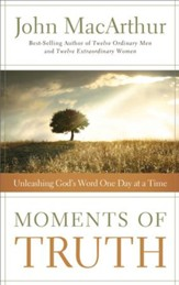 Moments of Truth: Unleashing God's Word One Day at a Time - eBook