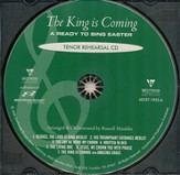 The King Is Coming (Tenor Rehearsal Track CD)