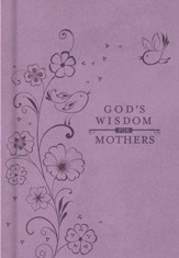 God's Wisdom for Mothers - eBook