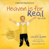 Heaven is for Real for Kids: A Little Boy's Astounding Story of His Trip to Heaven and Back - eBook