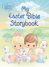 Precious Moments: My Easter Bible Storybook: My Easter Bible Storybook - eBook