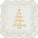 Joy, Hope, Peace, Believe, Faith Square Serving Plate
