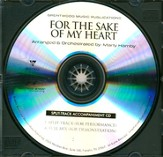 For the Sake of My Heart (Split Track Accompaniment CD)