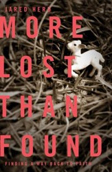More Lost Than Found: Finding a Way Back to Faith - eBook