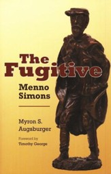 The Fugitive: Menno Simons