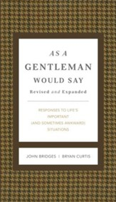 As a Gentleman Would Say: Responses to Life's Important (and Sometimes Awkward) Situations - eBook