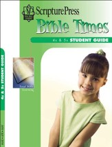 Scripture Press 4s & 5s Bible Times Student Guide, Spring 2017