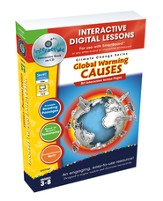 Global Warming: Causes Interactive Digital Lessons on CD-ROM Grades 3-8