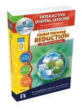 Global Warming: Reduction Interactive Digital Lessons on CD-ROM Grades 3-8