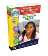 How to Write an Essay Interactive  Digital Lessons on CD-ROM Grades 3-8