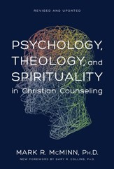 Psychology, Theology, and Spirituality in Christian Counseling - eBook