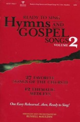 Ready to Sing Hymns & Gospel Songs, Volume 2