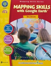 Mapping Skills with Google Earth Big  Book Grades PreK-8