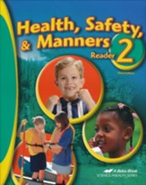 Abeka Health, Safety & Manners, Second Edition--Grade 2  Reader