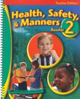 Abeka Health, Safety, & Manners 2  Reader Teacher Edition